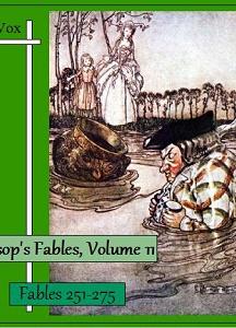 Aesop's Fables, Volume 11 (Fables 251-275)