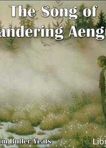Song of Wandering Aengus