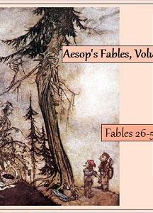 Aesop's Fables, Volume 02 (Fables 26-50)