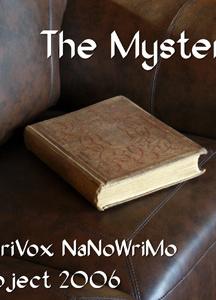 Mystery (LibriVox NaNoWriMo novel 2006)