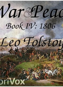 War and Peace, Book 04: 1806
