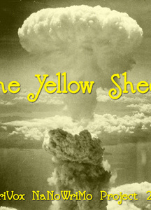 Yellow Sheet (LibriVox NaNoWriMo novel 2007)