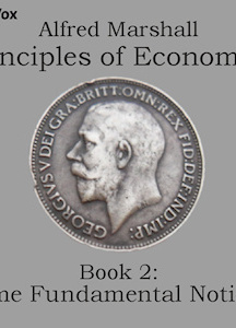 Principles of Economics, Book 2: Some Fundamental Notions