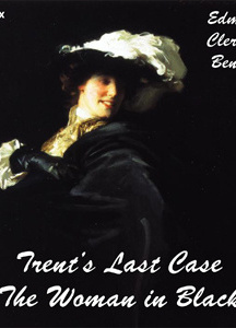 Trent's Last Case (The Woman in Black)