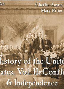 History of the United States, Vol. II: Conflict & Independence