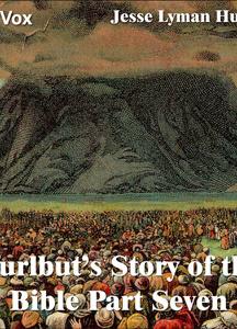 Hurlbut's Story of the Bible Part 7