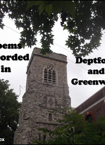 Poems Recorded in Deptford and Greenwich