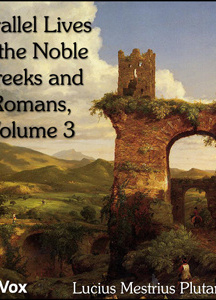 Parallel Lives of the Noble Greeks and Romans Vol. 3