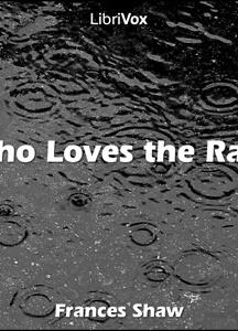 Who Loves the Rain