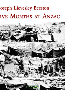 Five Months at Anzac