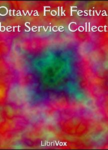 Ottawa Folk Festival Robert Service Collection