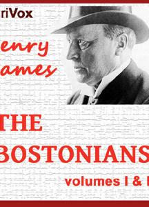 Bostonians, Vol. 1 & 2