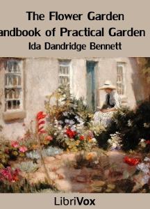 Flower Garden: A Handbook of Practical Garden Lore