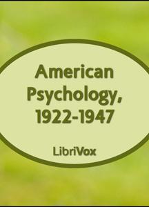 American Psychology, 1922-1947