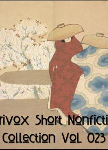 Short Nonfiction Collection Vol. 023