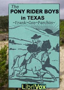 Pony Rider Boys in Texas