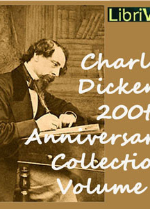Charles Dickens 200th Anniversary Collection Vol. 1