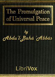 Promulgation of Universal Peace: Vol. I