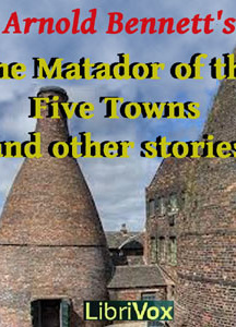 Matador of the Five Towns and Other Stories