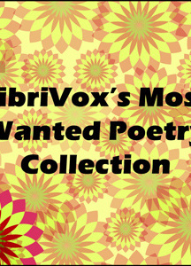 LibriVox's Most Wanted poetry collection