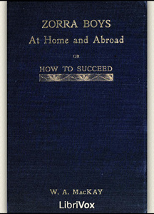 Zorra Boys at Home and Abroad, or, How to Succeed