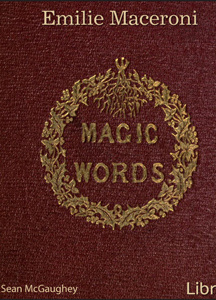 Magic Words: A Tale for Christmas Time