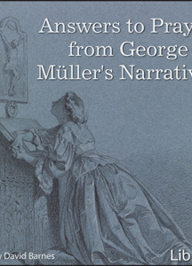 Answers to Prayer, from George Müller's Narratives