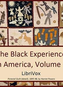 Black Experience in America, 18th-20th Century, Vol. 1