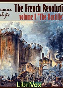French Revolution Volume 1 the Bastille