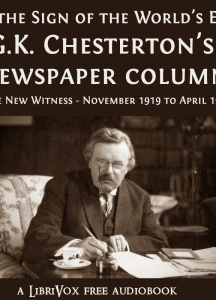 G.K. Chesterton's Newspaper Columns: The New Witness - November 1919 to April 1920