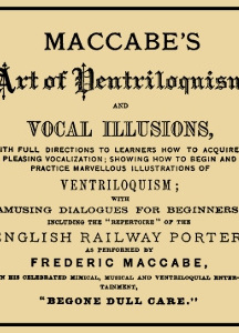 Maccabe's Art of Ventriloquism and Vocal Illusions