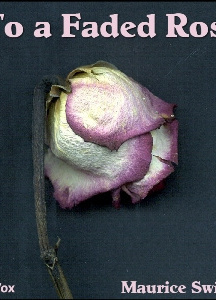 To a Faded Rose
