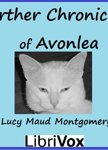 Further Chronicles of Avonlea (version 2) (Dramatic Reading)