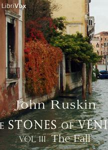 Stones of Venice, Volume 3