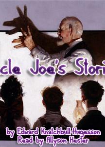 Uncle Joe's Stories