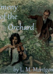 Kilmeny of the Orchard (version 2 Dramatic Reading)
