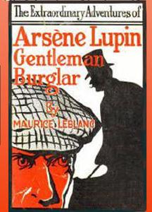 Extraordinary Adventures of Arsène Lupin, Gentleman-Burglar (version 2)