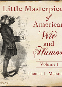 Little Masterpieces of American Wit and Humor Vol 1