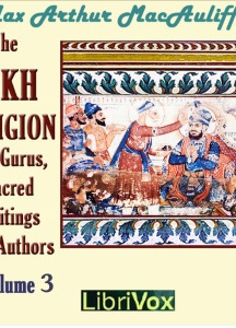 Sikh Religion: Its Gurus, Sacred Writings and Authors, Volume 3