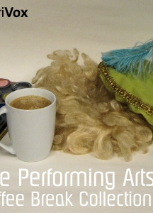 Coffee Break Collection 012 - The Performing Arts
