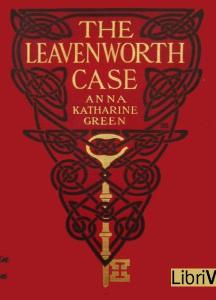 Leavenworth Case (Version 2)