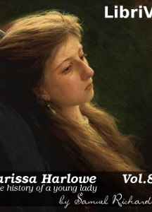 Clarissa Harlowe, or the History of a Young Lady - Volume 8