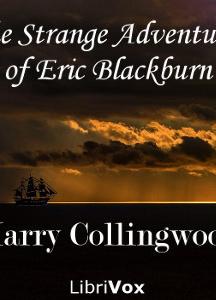 Strange Adventures of Eric Blackburn
