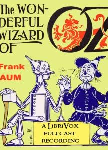 Wonderful Wizard of Oz (version 6) (Dramatic Reading)