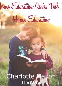 Home Education Series Vol. I: Home Education