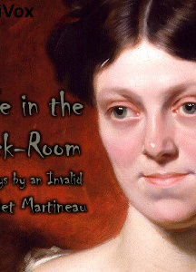 Life in the Sick-room: Essays by an Invalid