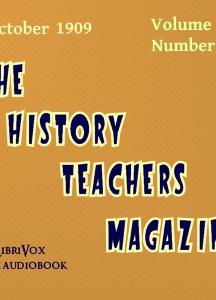 History Teacher's Magazine, Vol. I, No. 2, October 1909
