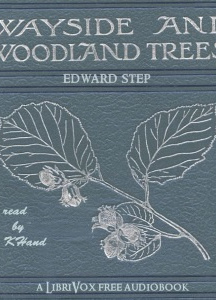 Wayside and Woodland Trees: Pocket guide to the British Sylva