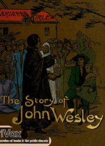 Story of John Wesley Told to Boys and Girls