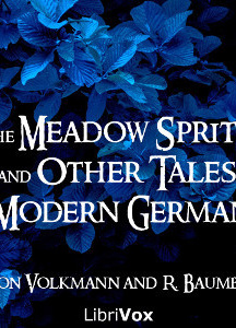 Meadow Sprite, and Other Tales of Modern Germany